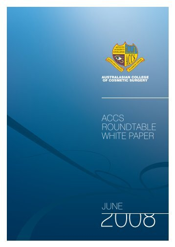 ACCS Roundtable White Paper - Australasian College of Cosmetic ...