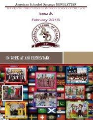 American Schoolof Durango NEWSLETTER Issue 8, February 2015