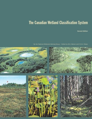 Canadian Wetland Classification System - Peatland Ecology ...