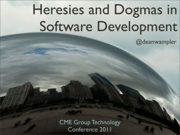 Heresies And Dogmas In Software Development - Polyglot ...