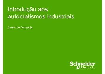 Introdução aos automatismos industriais - Schneider Electric