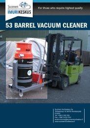 53 BARREL VACUUM CLEANER - Suomen Imurikeskus Oy
