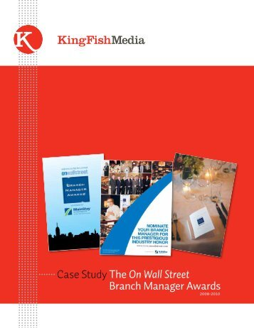 Case Study The On Wall Street Branch Manager ... - King Fish Media