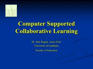 Computer Supported Collaborative Learning - Hrast