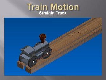 Straight Track Motion