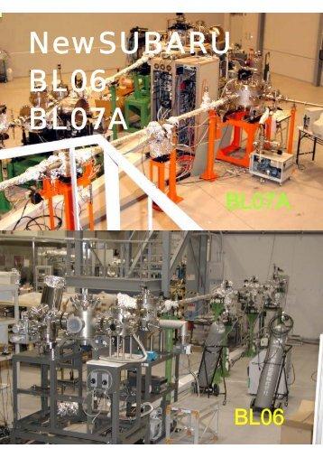 NewSUBARU BL06 BL07A - 兵庫県立大学 高度産業科学技術研究所