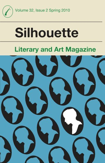 Spring 2010 - The Silhouette Literary and Art Magazine - emcvt