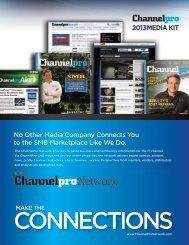 2013MEDIA KIT No Other Media Company ... - ChannelPro-SMB