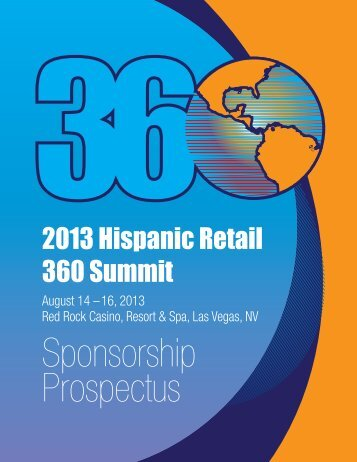 August 14 –16, 2013 Sponsorship Prospectus - Hispanic Retail 360