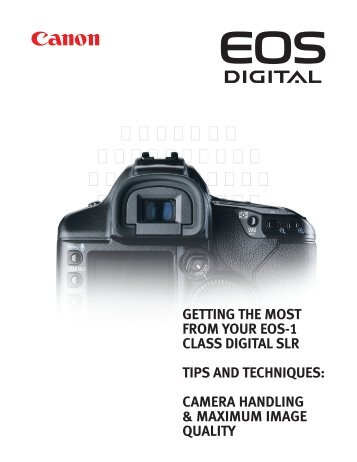 Getting The Most From Your EOS 1 Series Camera - The Digital ...