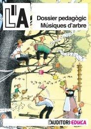 Dossier pedagògic Músiques d'arbre - L'Auditori