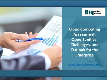 Cloud Computing Assessment Market Opportunities for the Enterprise