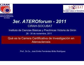Investigación en Aterosclerosis - Instituciones - Infomed