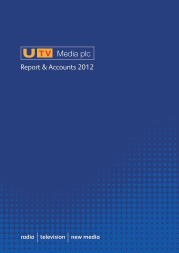 Annual Report 2012 - UTV Media plc