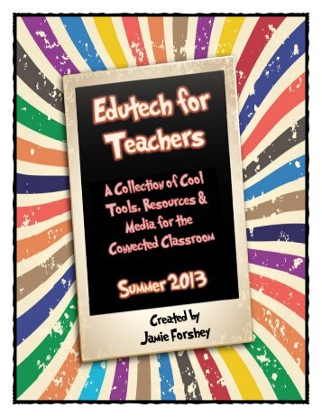 Edutech for Teachers Summer Collection of Tech Integration Ideas ...