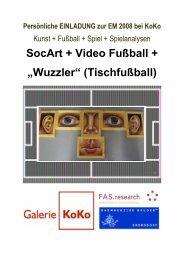 """SocArt + Video Fußball + """"Wuzzler"""" (Tischfußball) - Galerie KoKo"""