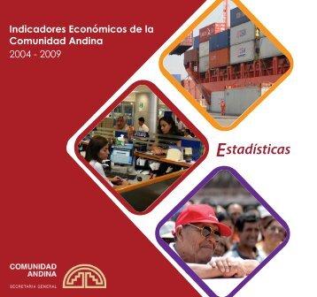 indicadores economicos de la comunidad andina - 2004 ... - Intranet