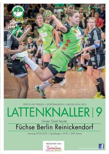 LATTENKNALLER|9 - GAST: Füchse Berlin Reinickendorf - 07.03.2015 - SAISON 2014/2015