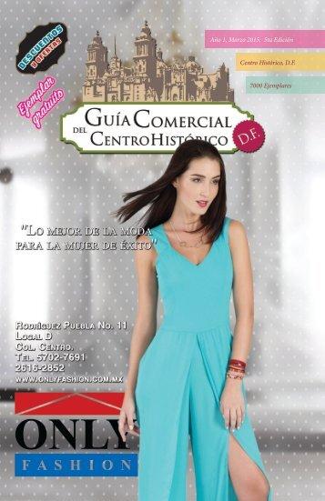 Año 1, Marzo 2015, 5ta Edición Centro Histórico, D.F. 7000 Ejemplares