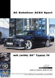 "AC Schnitzer ACS3 Sport mit (with) 20"" Typ(e) IV"