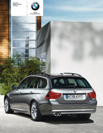 Sheer Driving Pleasure The new BMW Series Touring
