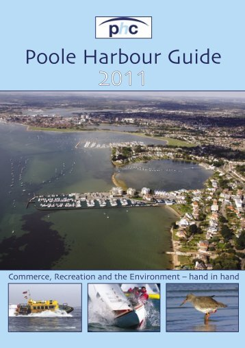 Poole Harbour Guide 2011 - Poole Harbour Commissioners
