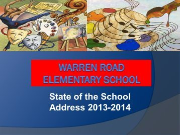 State of the School Address 2013-2014 - Warren Road Elementary ...