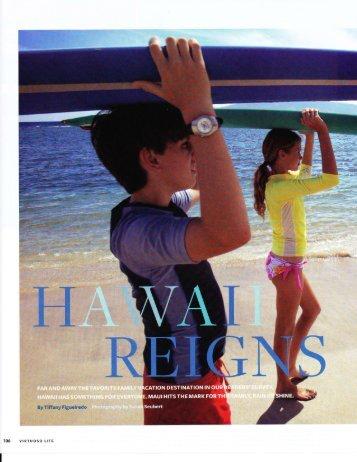 """Hawaii Reigns,"" Virtuoso Life, July 2007"