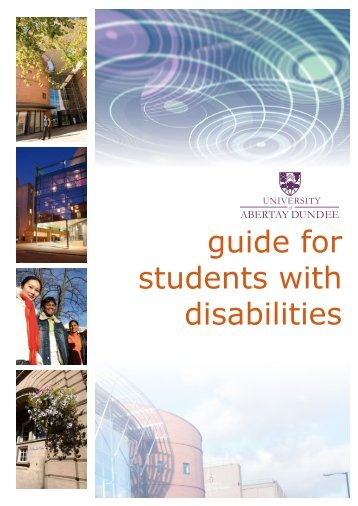 guide for students with disabilities - University of Abertay Dundee