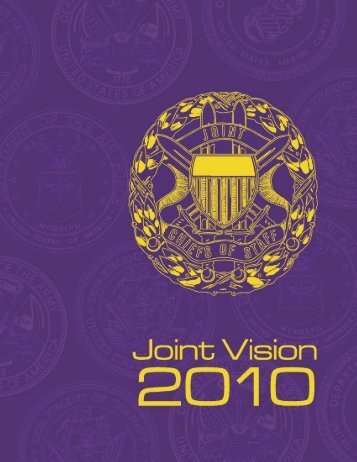 Joint Vision 2010 - Defense Technical Information Center