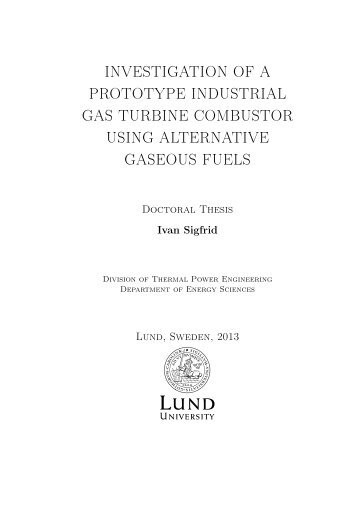 investigation of a prototype industrial gas turbine combustor using ...