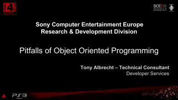 Pitfalls of Object Oriented Programming - Sony Computer ...
