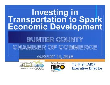 Sumter County Chamber Presentation - Lake-Sumter Metropolitan ...