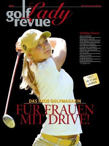 DAS NEUE GOLFMAGAZIN DAS NEUE GOLFMAGAZIN - Golfrevue