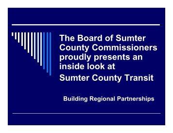 Inside Look at Sumter County Transit - Lake-Sumter Metropolitan ...