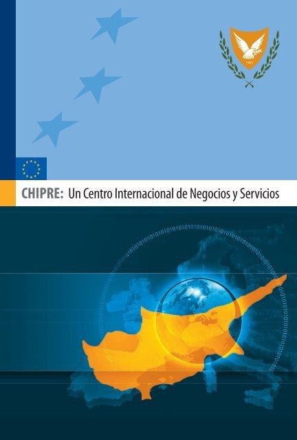 CHIPRE: Un Centro Internacional de Negocios y Servicios