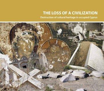 THE LOSS OF A CIVILIZATION