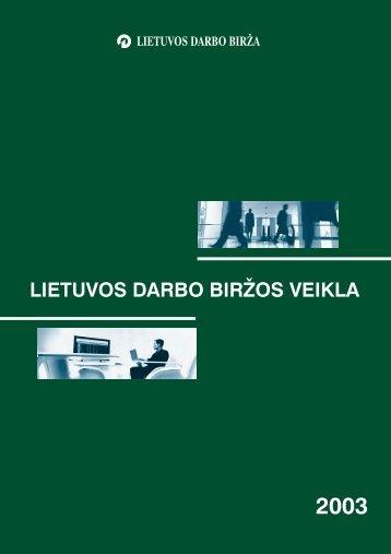 LIETUVOS DARBO BIRŽOS VEIKLA - Lietuvos darbo birža