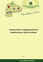 Baigusių profesinio mokymo kursus tyrimas 2012 - Lietuvos darbo ...