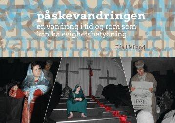 Utdrag av boken: Påskevandringen - en vandring i tid og rom som kan ha evighetsbetydning
