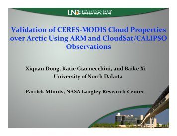 Validation of CERES‐MODIS Cloud Properties over Arctic ... - NASA