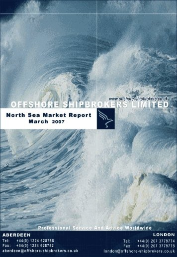 March 2007 North Sea Market Report - Offshore Shipbrokers