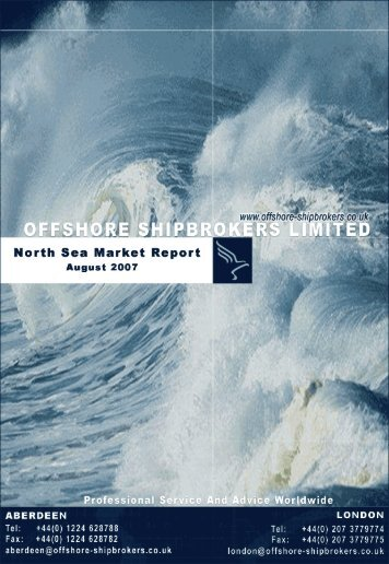 August 2007 North Sea Market Report - Offshore Shipbrokers