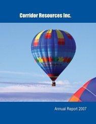 2007 Annual Report - Corridor Resources Inc.