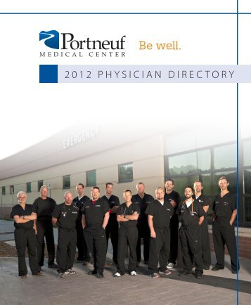2012 PHYSICIAN DIRECTORY - Portneuf Medical Center