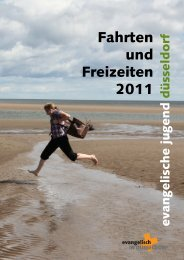 Fahrten und Freizeiten 2011 - Evangelische Kirche im Rheinland
