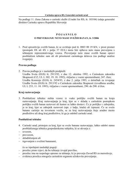Na podlagi 11. člena Zakona o carinski službi (Uradni list RS, št. 103 ...