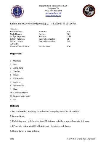 Referat fra bestyrelsesmødet onsdag d. 1 / 4 2009 kl 19 på værftet ...