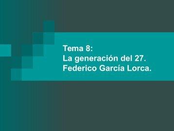 Tema_8_Generaci_n_del_27_