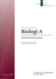 Biologi A, stx, den 17. august 2010 (pdf) - Undervisningsministeriet